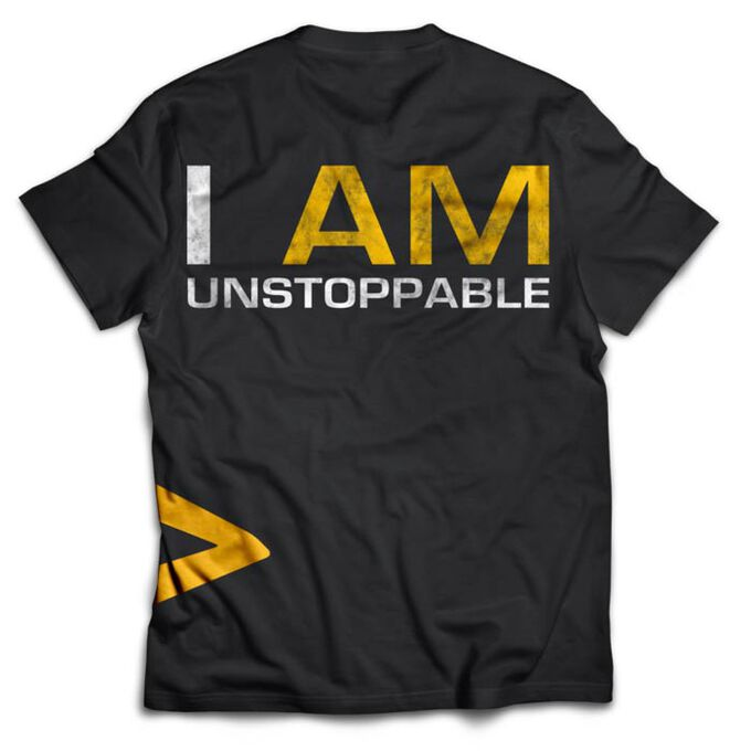 """Dedicated """"I Am Unstoppable"""" T-Shirt S"""