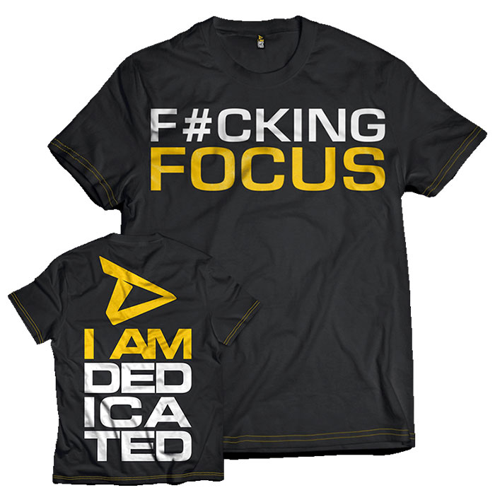 Image of Dedicated Nutrition Dedicated T-Shirt F#cking Focus Small